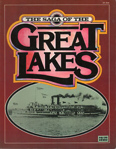 THE SAGA OF THE GREAT LAKES - History of Canadian and U.S. Water