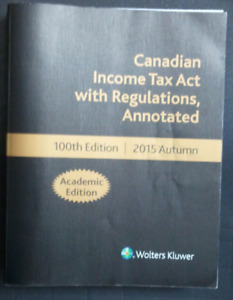Canadian Income Tax Act (100th Edition)
