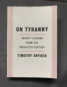 On Tyranny, Twenty Lessons from the 20th Century Textbook
