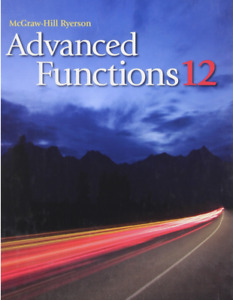 G12 ADVANCED FUNCTIONS MHF4U Weekend Special MATH Tutoring Class
