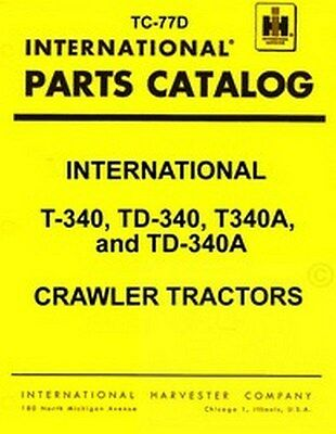 International T-340 Td-340 Td340 Parts Catalog Manual