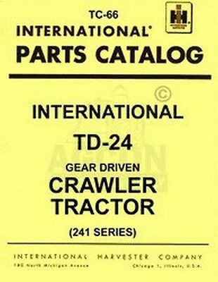 International Td-24 Crawler Parts Catalog Manual Tc-66