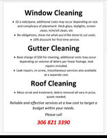 Window cleaning, Gutter services and Roof cleaning