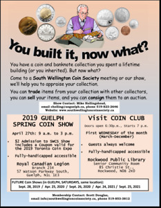 GUELPH COIN AND PAPER MONEY SHOW SATURDAY APRIL 27,2019 9am-3pm
