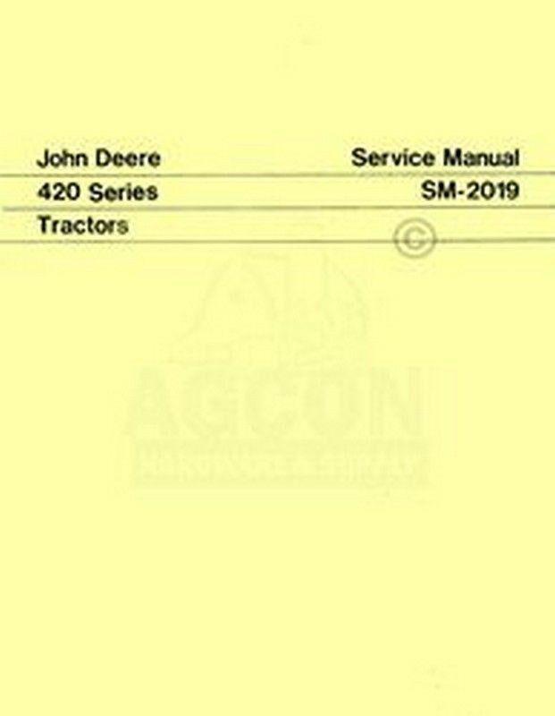 John Deere 420 Series Tractor Service Shop Manual 2019
