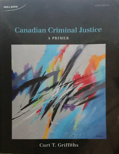 Intro to Canadian Criminal Justice   Griffiths