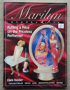 Marilyn Memorabilia: Collectibles Price and Identification Guide