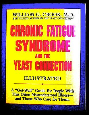 Chronic Fatigue Syndrome And Yeast Connection William G  Crook Signed Near Fine