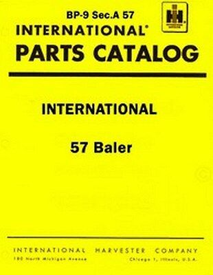 International 57 Twine And Wire Baler Balers Parts Catalog Manual