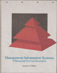 Management Information Systems by J. O'Brien, 1st 1990
