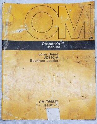 John Deere 310a Backhoe Loader Operator User Guide Manual Omt66837