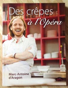 Des crêpes à l'Opéra de Marc-Antoine d'Aragon