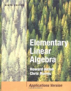 Elementary Linear Algebra Applications Version (Ninth Edition)