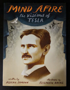 Brand New Mind Afire: The Visions of Tesla