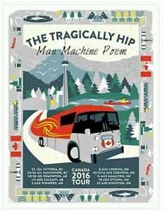 > Tragically Hip Posters Wanted-1990's & 2015  TOP $$$$ Kingston Kingston Area image 7