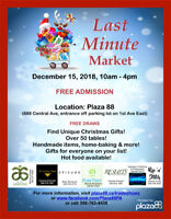 2nd Annual Last Minute Market - December 15th, 10am - 4pm