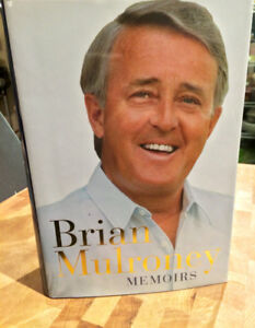 Brian Mulroney Signed Memoirs Hardcover