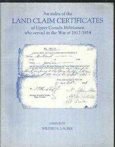 War of 1812 - Canadian Militia Land Claims. Ontario