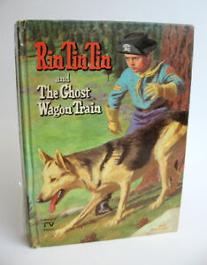 Vintage 1950s Rin Tin Tin and The Ghost Wagon Train