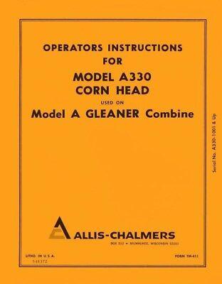 Allis Chalmers Model A330 A-330 Corn Head For A Gleaner Combine Operators Manual
