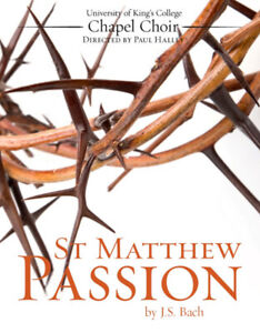 Bach's St Matthew Passion - one performance only!