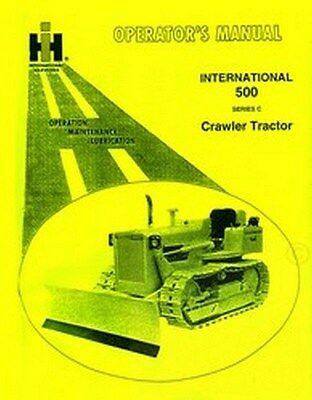 International 500c 500-c Crawler Operators Manual