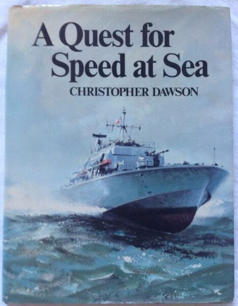 A Quest for Speed at Sea - Christopher Dawson
