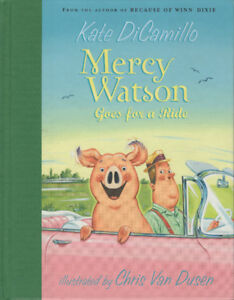 Mercy Watson Goes for a Ride by Kate DiMillo Children's Book