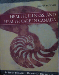 Health, illness, and health care in Canada, 4th edition