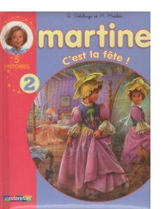 MARTINE C'EST LA FETE! PAR G. DELAHAYE (5 FRENCH STORIES)