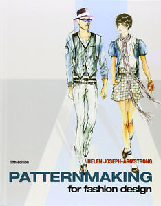 Patternmaking for Fashion Design par/by Helen Joseph-Armstrong