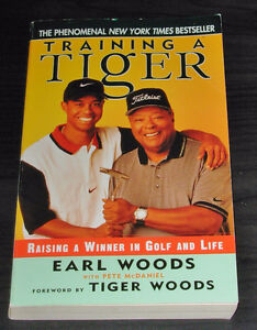 Training a Tiger : A Father's Guide to Raising a Winner in Both