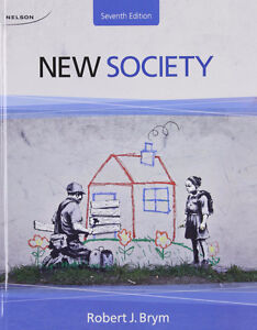 New Society Seventh Edition Robert J.Brym + Coursemate access