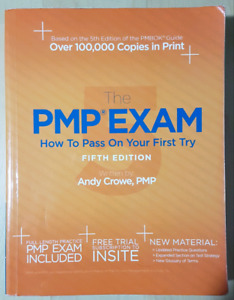 The PMP Exam, How to Pass on Your First Try, 5th ed., Andy Crowe