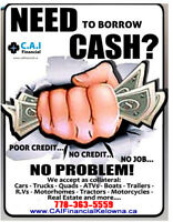 Bad Credit?  No Problem!  Quick cash from CAI Financial Kelowna!