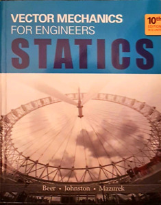 Vector Mechanics for Engineers, Statics, 10th edition