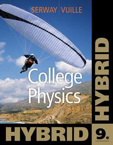 COLLEGE PHYSICS HYBRID SERWAY & VUILLE 9/e