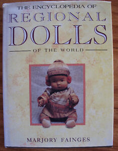Encyclopedia Regional Dolls Of The World by Marjory Fainges 1994