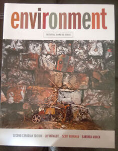 Environment: The Science Behind The Stories Second Canadian Ed.