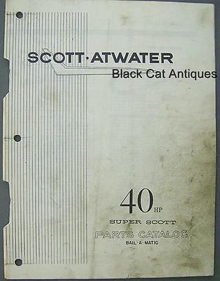 Original Scott-Atwater 40 HP Super Scott Outboard Motor Parts List/Catalog
