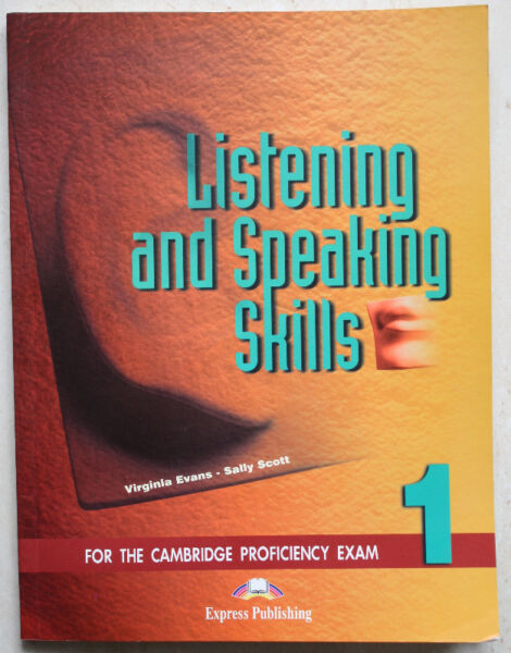 Listening and Speaking Skills, for proficiency exam
