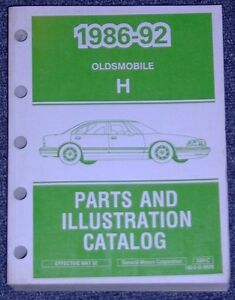 "1986 to 1992 Oldsmobile ""H"" body Delta Royale 88 etc Parts Book"