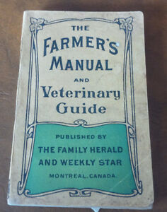 Farmer's Manual and Veterinary Guide ca1910 with Cottage Plans