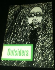 OUTSIDERS: An art without precedent or tradition. Arts Council