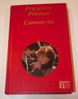 $1 pour l'amour nu de Françoise Prévost