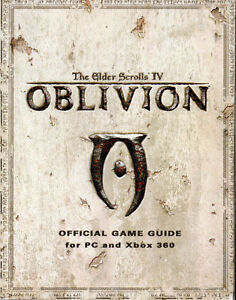 OBLIVION: THE ELDER SCROLLS IV – Official Game Guide (PC & Xbox
