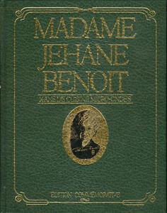 Madame Jehane Benoit  «Édition commémorative» Recettes