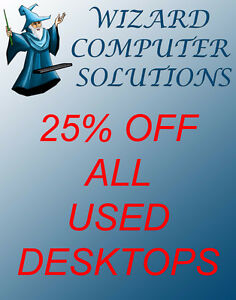 25% OFF Used Desktops