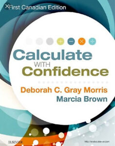 Calculate with Confidence by Morris & Brown (1st Edition)