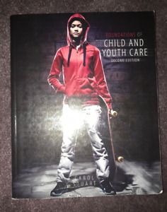 Foundations of Child and Youth Care 2nd Edition